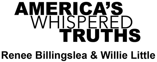 America's Whispered Truths, Art exhibit featuring Renee Billingslea and Willie Little