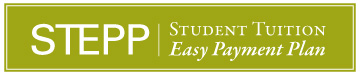 STEPP - Student Tuition Easy Payment Plan