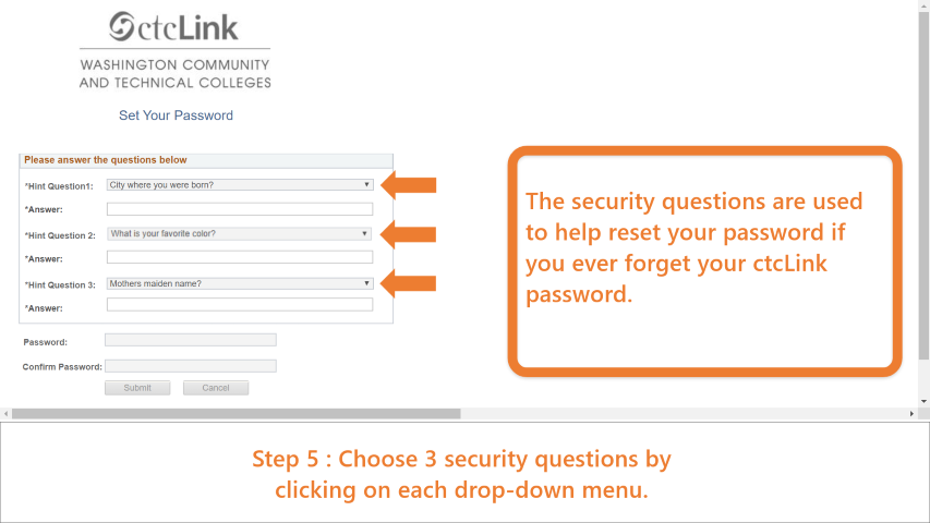 Step 5: Choose 3 security questions by clicking on the drop-down menu. These questions are used to reset your password if you forget it.
