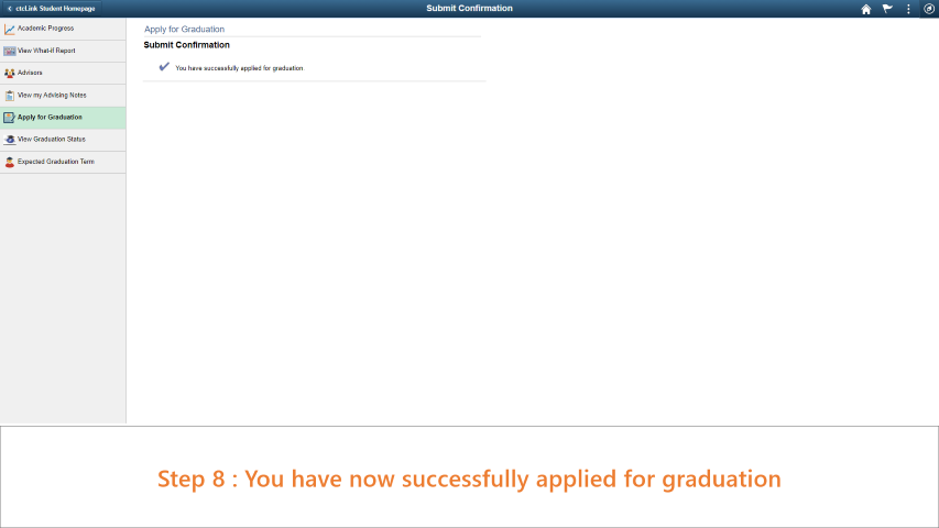 Step 8: You have now successfully applied for graduation.