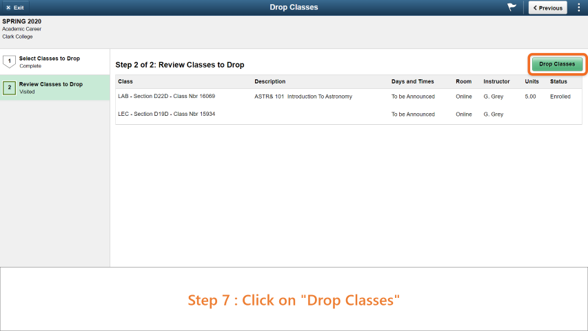 Step 7: Click on 'Drop Classes' button.