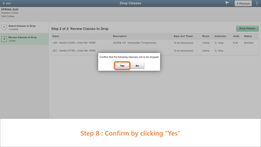 Step 8: Confirm by clicking 'Yes' on the pop up screen.