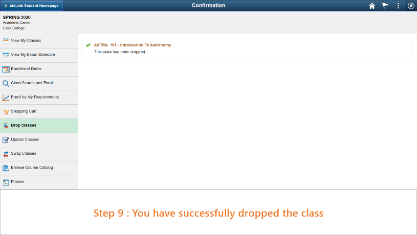 Step 9: You have successfully dropped from the class.
