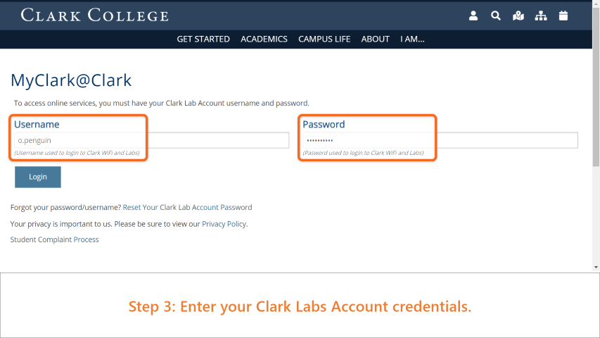 Step 3: Enter your Clark Labs Account credentials. This is the same as your computer labs log in or the WiFi login