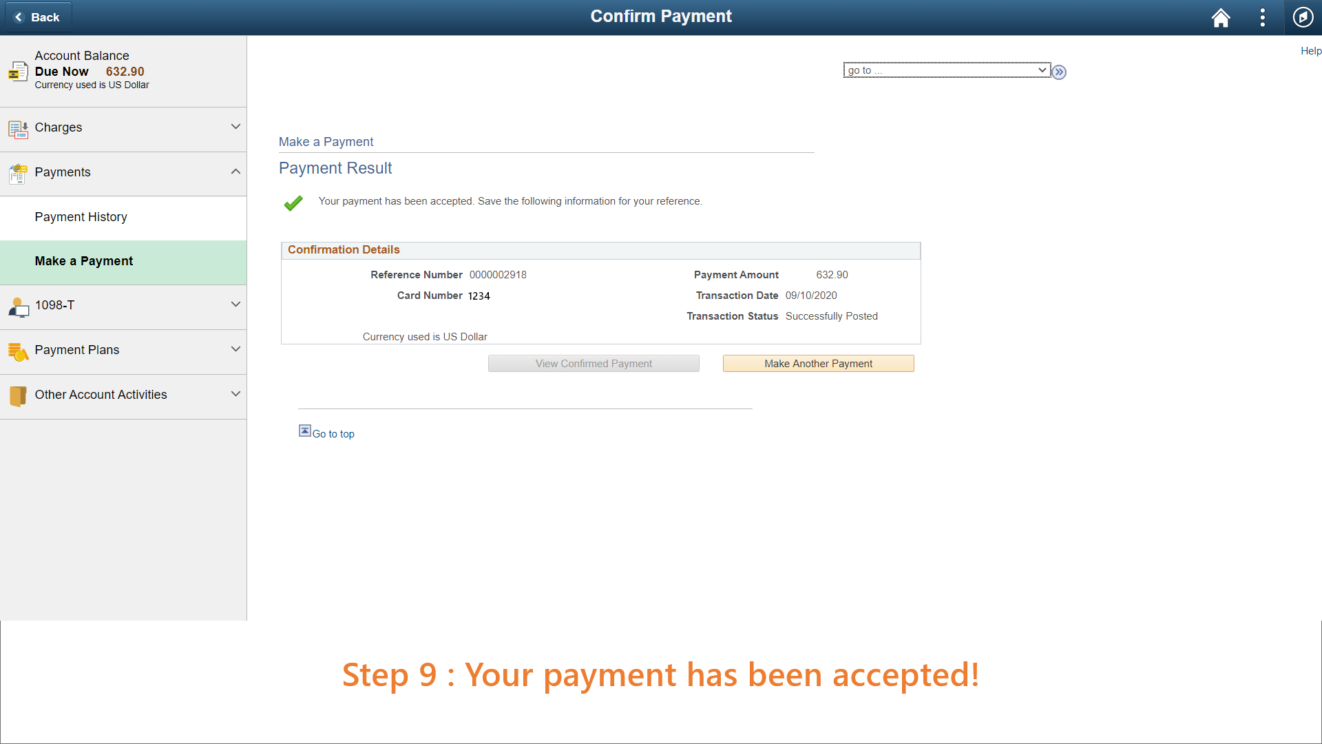 Step 9: Your payment has been processed.