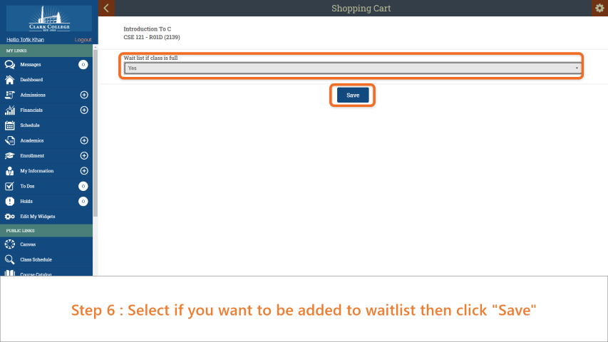 Step 6: Choose if you wish to be on a waitlist and then click 'Save'.
