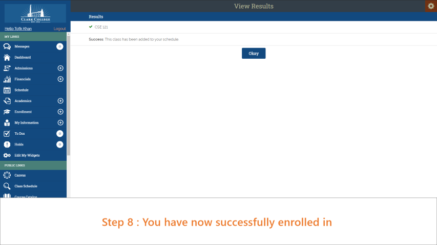 Step 8: You have successfully enrolled in the selected classes.