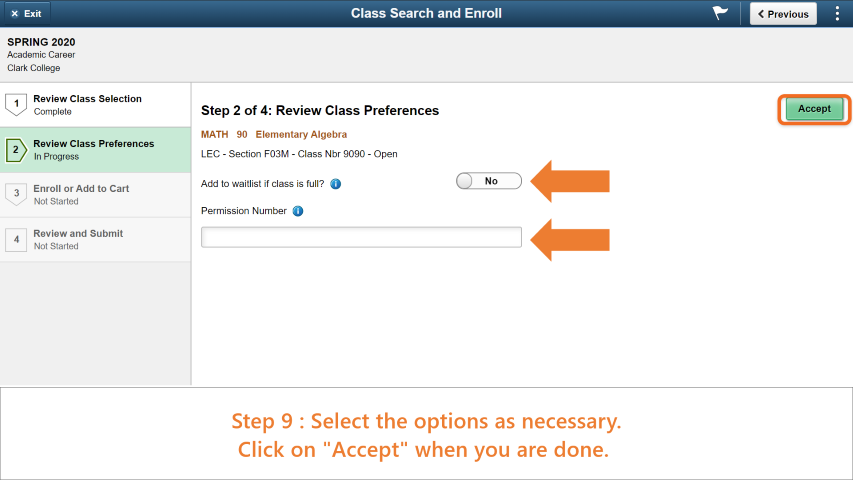 Step 9: Choose if you would like to be added to the waitlist and enter a Permission Number if you have one.