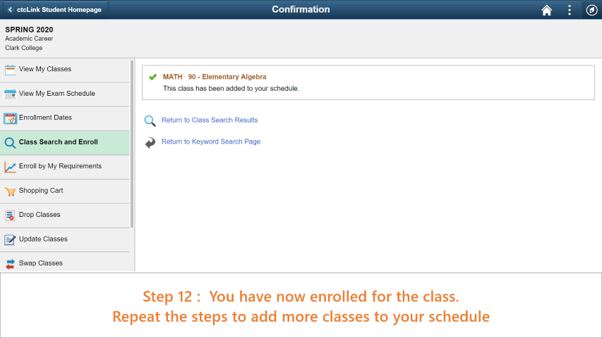 Step 12: You have now enrolled successfully to the class you chose. Repeat the process to enroll in more classes.