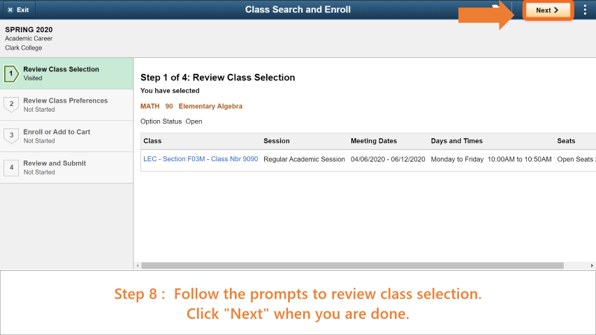 Step 8: Follow the prompts to review class selection. Click 'Next' when you are done.