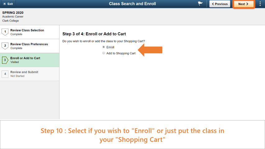 Step 10: Select if you wish to enroll in the class or just add it to your shopping cart. CLick next when you're done.