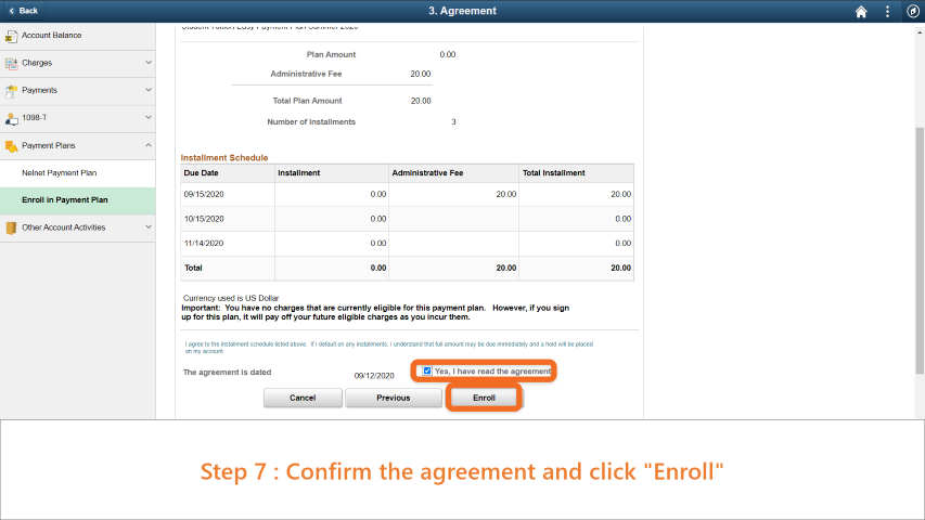 Step 7: Confirm the agreement and click 'Enroll'.