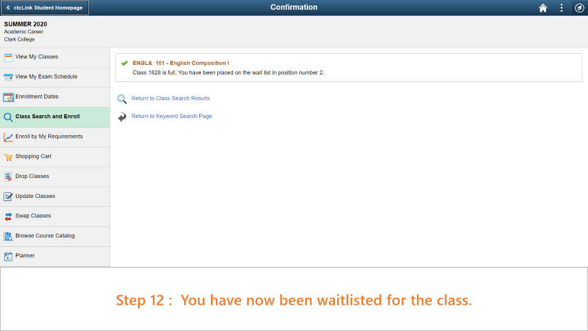 Step 12: You have now been added to the waitlist successfully.