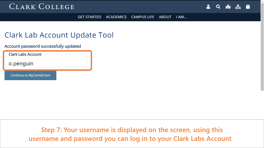 Step 7: Your username is displayed on the screen, using this username (first initial, period, last name) and password you can log in to your Clark Labs Account.