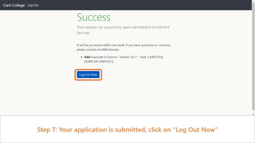 Step 7: Your application is submitted, click on 'Log Out Now'.
